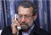 گفتوگوی تلفنی لاریجانی با رؤسای مجالس 4 کشور درباره اوضاع غزه