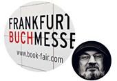 حمایت فرانکفورتیها از «رشدی مرتد» و سکوت منفعلانه ناشران جهان اسلام