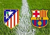 اتلتیکو مادرید - بارسلونا؛ نبردی قدیمی و همیشه نفسگیر