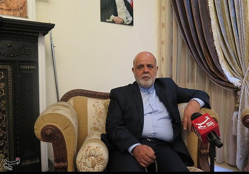 السفیر الایرانی الجدید فی بغداد: سنواصل دعم العراق حتى النصر النهائی على التکفیریین