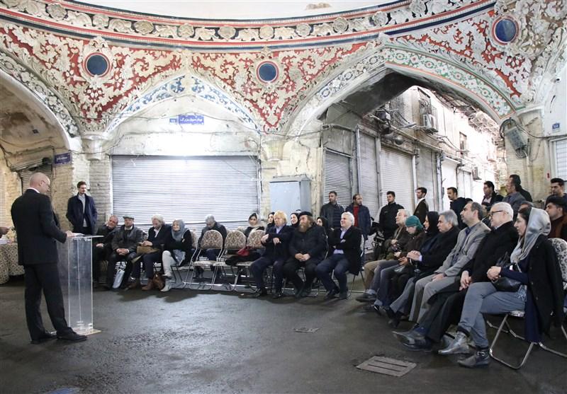 لحظاتی که شاید در زندگی یک سفیر اتفاق نیفتد/جزئیات مرمت چهارسوق بزرگ بازار تهران