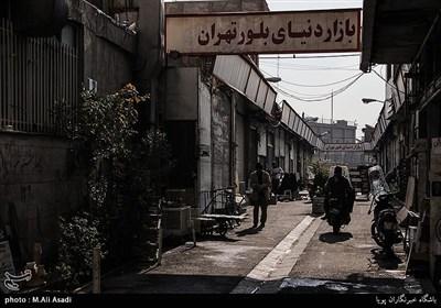 بازار بلور تهران که در حال حاضر به انبار بلور فروشان تبدیل شده