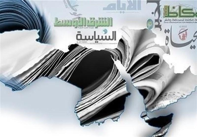 """الصحف العربیة الیوم.. الأردن """"فی عین المؤامرة"""""""