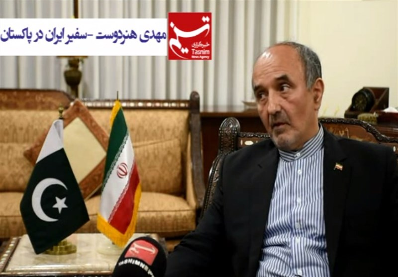 سفیر ایران در پاکستان: روابط تهران- اسلامآباد قویتر از آن است که تحت تاثیر کشورهای عربی قرار گیرد