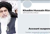 پس لرزههای آشوب-1| با درخواست دولت پاکستان حساب توئیتر رئیس «جنبش لبیک یا رسول» مسدود شد