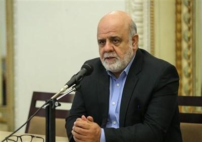 السفیر الإیرانی فی العراق یدعو الى مزیدا من الاستثمارات الإیرانیة فی العراق