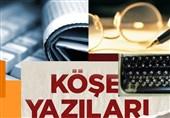 نگاهی به مطالب ستون نویسهای ترکیه| اسد به ترکیه خواهد گفت: به خانهات بازگرد!
