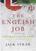 اولین گزارش تسنیم از کتاب «جک استراو»/ «کار کار انگلیسیها است»