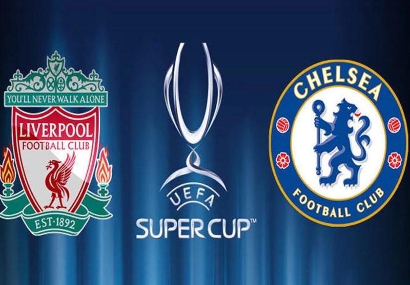 فوتبال جهان| اعلام ترکیب اصلی چلسی و لیورپول در سوپرجام اروپا