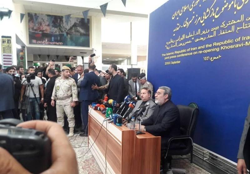 وزیر کشور در مرز خسروی: لغو روادید تعداد زائران اربعین را تا چندبرابر افزایش میدهد