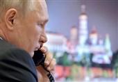 مذاکرات تلفنی پوتین با برخی همتایان خارجی درباره چالش کنونی در جهان