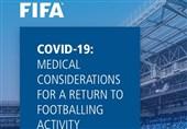 ترجمه کامل پروتکل بهداشتی فیفا در مورد کرونا برای ادامه فوتبال