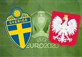 یورو 2020  ترکیب 11 نفره تیمهای ملی سوئد و لهستان مشخص شد