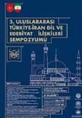 """""""3. Uluslararası Türkiye-İran Dil ve Edebiyat İlişkileri"""" sempozyumu düzenlendi"""